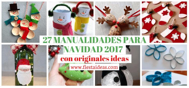 27 manualidades para navidad 2018 con originales ideas - Manualidades navidad 2017 ...
