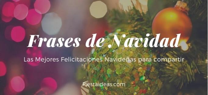 Frases Para Felecitar La Navidad.107 Frases De Navidad Las Mejores Felicitaciones